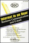 Internet in An Hour: Business Communications & Email (Internet-In-An-Hour) - DDC Publishing, Joy Van Skiver