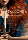 The Falconer: Book 1 - Elizabeth May