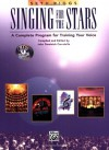 Singing for the Stars: A Complete Program for Training Your Voice (Book & 2 CD's) - Seth Riggs, John Carratello, R. J. Miyake