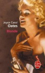 Blonde (Ldp Litterature) (French Edition) - Joyce Carol Oates, Claude Seban