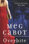 Overbite - Emily Bauer, Meg Cabot