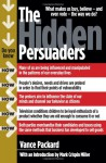 The Hidden Persuaders - Vance Packard, Mark Crispin Miller