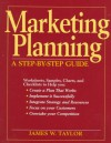 Marketing Planning: A Step-by-Step Guide - James Taylor