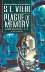 Plague of Memory - S.L. Viehl