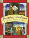 Breaking Into Print: Before and After the Invention of the Printing Press - Stephen Krensky, Bonnie Christensen