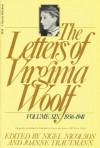 The Letters of Virginia Woolf: Volume Six, 1936-1941 - Virginia Woolf, Nigel Nicolson, Joanne Trautmann