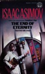 The End of Eternity (Mass Market) - Isaac Asimov