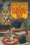 The Incredible Shrinking Man - Richard Matheson