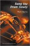 Bang the Drum Slowly (Second Edition) - Mark Harris