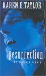 Resurrection - Karen E. Taylor