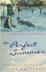 The Perfect Summer: Dancing Into Shadow In 1911 - Juliet Nicolson