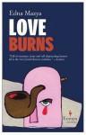 Love Burns - Edna Mazya, Dalya Bilu