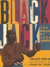 Black Jack: The Ballad of Jack Johnson - Charles R. Smith Jr., Shane W. Evans