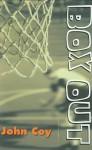 Box Out - John Coy