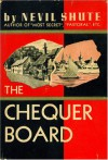 The Chequer Board - Nevil Schute