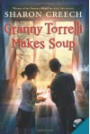 Granny Torrelli Makes Soup - Sharon Creech