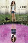 Spell Bound - Rachel Hawkins