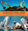 Construction Zone - Cheryl Willis Hudson, Richard Sobol