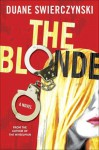 The Blonde - Duane Swierczynski