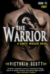 The Warrior - Victoria Scott