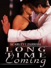 Long Time Coming - Scarlett Parrish