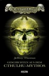 Geschichten aus dem Cthulhu-Mythos - Jeffrey Thomas