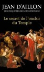 Le secret de l'enclos du Temple (Louis Fronsac, #10) - Jean d'Aillon