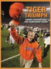 Nick Saban's Tiger Triumph: The Remarkable Story of LSU's Rise to No. 1 - Triumph Books, Triumph Books