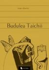 Budulea Taichii - Ioan Slavici