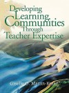 Developing Learning Communities Through Teacher Expertise - Giselle O. Martin-Kniep