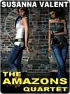 The Amazons Quartet - Susanna Valent
