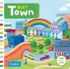 Busy Town (Busy Books) - Rebecca Finn