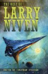 The Best of Larry Niven - Larry Niven, Jonathan Strahan, Jerry Pournelle, Edward Miller