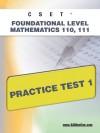 CSET Foundational Level Mathematics 110, 111 Practice Test 1 - Sharon Wynne