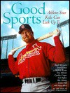 Good Sports: Athletes Your Kids Can Look Up to - Beckett Publications