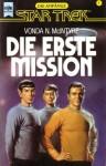 Die erste Mission - Vonda N. MacIntyre, Vonda N. McIntyre