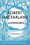 Landmarks - Robert Macfarlane
