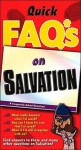 Just the FAQ*S about Salvation - Max E. Anders
