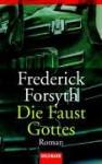 Die Faust Gottes - Frederick Forsyth, Wulf Bergner