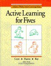 Active Learning for Fives (Active Learning Series) - Debby Cryer, Thelma Harms, Adele Richardson