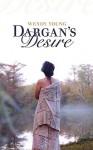 Dargan's Desire - Wendy Young