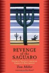 Revenge of the Saguaro: Offbeat Travels Through America's Southwest - Tom Miller, Peter Hamill