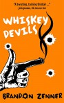 Whiskey Devils - Brandon Zenner