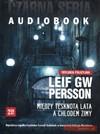Między tęsknotą lata a chłodem zimy. Książka audio 2 CD MP3 - Leif G. W. Persson