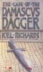 The Case Of The Damascus Dagger - Kel Richards