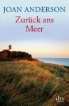 Zurück ans Meer (German Edition) - Joan Anderson, Susanne Aeckerle