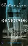 Renegade: Asphalt Cowboys, 1 - Madison Sevier