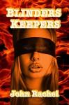 Blinders Keepers - John Rachel