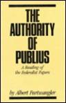 The Authority of Publius - Albert Furtwangler
