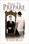 Dare to Prepare: Missionary Workbook - Lyman Hinckley Rose